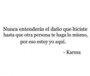 Por qué existe el Karma??